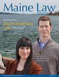 Maine Law Magazine - Issue No. 87 by University of Maine School of Law