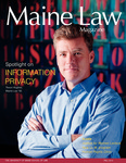 Maine Law Magazine - Issue No. 88 by University of Maine School of Law